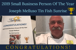 2019 Small Business Person Of The Year Joseph Melluso Tin Fish Sunrise